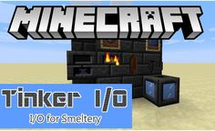 Tinker I/O Mod 1.11.2/1.10.2 adds into the game some new items and blocks to supplement Tinkers' Construct mod and improve some of the gameplay's aspects.     Version tinker_io-1.11.2-release 2.5.2c   Release Type Release   Manager gkbm2011   Created Apr 12, 2015   Update Jun 24,...