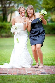 Maid of Honor bride pic... this would b perfect for me and my awkward friend(u know who u r) make an ugly  face <3