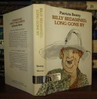 BILLY BEDAMNED, LONG GONE BY: Beatty, Patricia