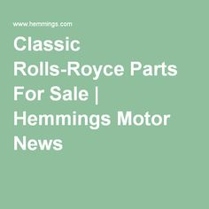 Classic Rolls-Royce Parts For Sale   Hemmings Motor News