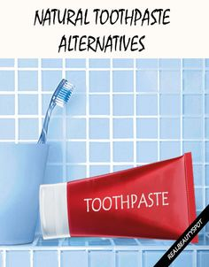7 Best Natural Toothpaste alternatives and recipes for Stronger and whiter Teeth naturally