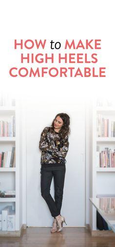 Hacks to make heels easier to walk in & more comfortable #fashion