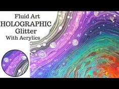 NEW Fluid Art with HOLOGRAPHIC GLITTER Veining on DIRTY SWIRL Acrylic Pouring - YouTube