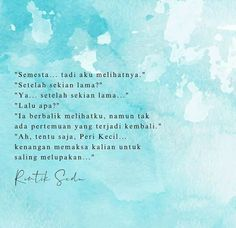 Daily Quotes, Me Quotes, Qoutes, Self Reminder, Daily Reminder, Cinta Quotes, Quotes Galau, Drama Quotes, Quotes Indonesia