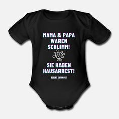 Corona - Hausarrest Baby Bio-Kurzarm-Body Baby T Shirts, Clothes, Corona, Make Me Smile, Cool Quotes, Outfits, Clothing, Kleding, Outfit Posts
