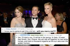 He's going to marry you, and it's going to classy as hell. | The 10 Most Life-Changing Things Joseph Gordon-Levitt Said In His Reddit AMA