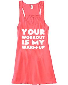 Your Workout Is My Warm-up Tank Top - Crossfit Tank Top - Workout Shirt