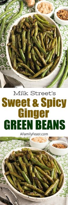 Milk Street Sweet Spicy Ginger Green Beans #greenbeans #vegetables #sidedish