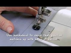 Tutorial on the BERNINA 790: Sewing buttonholes and sewing on buttons - YouTube