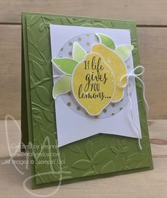 When life gives you lemons, what do you do with them? Do you make lemonade? #lemonzest #stampinup #literallymyjoy #papercrafting #cardmaking #stampinupdemonstrator #lemon #chuckthemback #lemonade #lemonlimetwist #cas #casedthecatalog log #20172018AnnualCatalog #linkinprofile