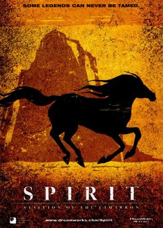 Spirit: Stallion of the Cimarron (2002) - my sister's favourite movie as a kid.