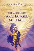 Hay House, Inc. | Product Details | The Miracles of Archangel Michael