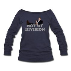 Not My Division Sweatshirt | Spreadshirt | ID: 9654150
