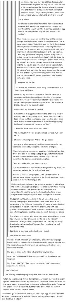 humor--This is amazing XD But to be fair, I'm American born and raised with very little foreign languages under my belt and one of the things I do most often is stumble over my English and forget specific words I need. English is hard My Tumblr, Tumblr Posts, Tumblr Funny, Funny Memes, Funny Cute, The Funny, Hilarious, Lol, Funny Stories