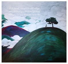 My imaginary hill, inspired by the movie about French painter Seraphine de Sentil.