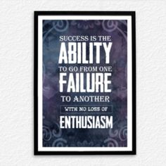 Office wall frames Modern Wall Success Is The Ability To Go From One Failure To Another With No Loss Of Enthusiasm Speaking Walls Frames And Posters For Office Pinterest 43 Best Frames And Posters For Office Wall Decor Images Paint