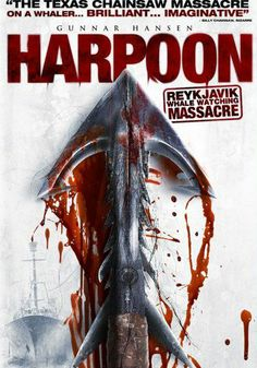 Harpoon: Reykjavik Whale Watching Massacre. Iceland's first foray into horror films. How ironic that the Japanese tourist gets harpooned!