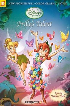 Disney Fairies Graphic Novel #1: Prilla's Talent