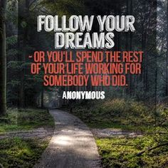 you must have a dream