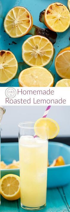 Homemade Roasted Lemonade | http://thecookiewriter.com | @thecookiewriter | #drink | Homemade roasted lemonade transforms the lemons to make this one awesome summer and autumn beverage!