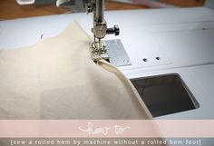 how to sew a rolled hem without a special foot. at megan nielsen design diary: 3 ways to sew a rolled hem