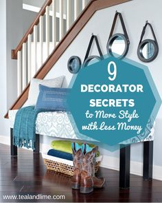 9 Decorator Secrets to More Style With Less Money | www.tealandlime.com