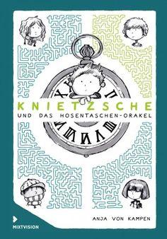 """""""Ein Buch, das Eltern gerne kaufen – und das Kinder tatsächlich auch lesen wollen."""", Rezension zu Anja von Kampen: 'Knietzsche und das Hosentaschen-Orakel' auf lunamag.de"""