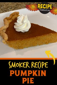 """Pumpkin Pie Smoker Recipe. We know we aren't the only ones craving some pumpkin pie! Pellet grilling pumpkin pie is the perfect combination of sweet and savory. If you're new to smoker recipes for """"baking"""", you'll want to try this easy one. It is an easy dessert recipe for the pellet grill! No Bake Desserts, Easy Desserts, Delicious Desserts, Dessert Recipes, Smoker Grill Recipes, Grilling Recipes, Bbq Meat, Canned Pumpkin, Food Print"""