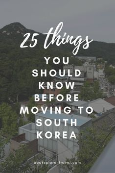 Thinking about moving to Korea or just visiting for a while? Here are 25 things you should know before moving to South Korea, enjoy! South Korea Travel, Asia Travel, Travel Tips, Travel Guides, Travel Destinations, Travel Plan, Vacation Travel, Solo Travel, Family Travel