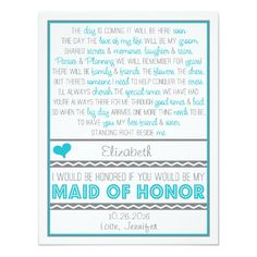 "Getting married and need a sweet, fun way of asking your girls to be in the wedding party? This sweet turquoise blue and gray ""Will you be my Maid of Honor?"" card makes it simple and fun (And oh so sweet)!  (See my shop for the coordinating ""Will you be my Groomsman/Best Man/Bridesmaid/Maid of Honor/Matron of Honor?"" cards!) Also available in other colors! {Design/Poem ©WeddingsnWhimsy}"