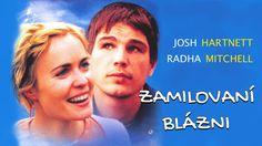 Zamilovaní blázni | český dabing Radha Mitchell, Josh Hartnett, Cinema, Videos, Music, Youtube, Movie Posters, Movies, Movie Theater
