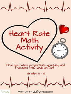 Heart Rate Math: Ratios & Proportions Activity with STEM Career Connection. Great for Valentine's Day! Students learn about heart rate and the importance of this number in sports medicine. They compute their own heart rate after various activities and graph the results. They calculate the target heart rate and answer critical thinking questions. Perfect for middle school math!