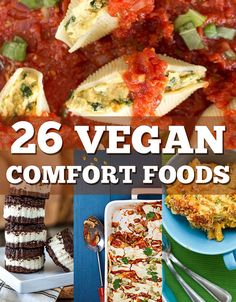 26 Vegan Versions Of Your Favorite Comfort Foods