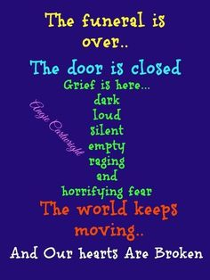 Grief is here . . .