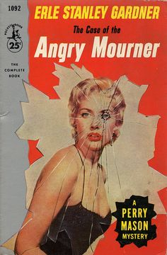 The Case of the Angry Mourner (Perry Mason, Book 38)   Originally published in 1951   This is a paperback Pocket Book edition.