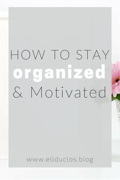 One thing that can be a struggle for many is getting organized and staying motivated! On the blog I am sharing with you all of my organization & motivational tips!!