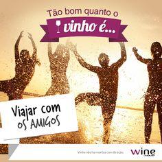A melhor combinação: viajar com os amigos e levar vinho! #wine #vinho #amizade #amigos #friends #viagem