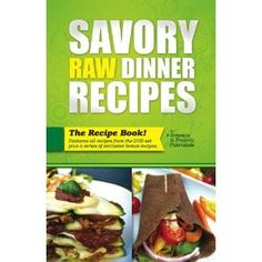 Anis raw food asia easy east west fusion recipes the raw food way savory raw dinner recipes low fat raw food recipes for the dinner table dvd forumfinder Gallery