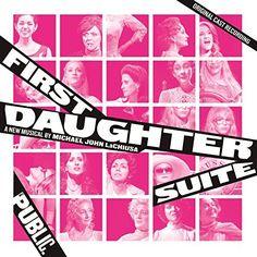MUSIC CD First Daughter Suite (Original Cast Recording)