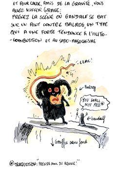 """La chute de Gandalf, version """"Tu mourras moins bête"""" !"""