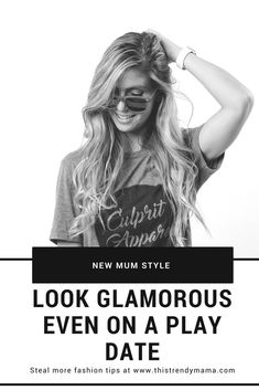 Look Glamorous on a