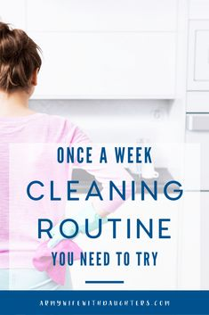 The Once A Week House Cleaning Routine - Army Wife With Daughters Cleaning Day, Cleaning Recipes, Diy Cleaning Products, Spring Cleaning, Cleaning Hacks, Swiffer Pads, Routine, Clean Sheets, Tidy Kitchen