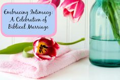 Embracing couple Intimacy - A celebration of Biblical Marriage