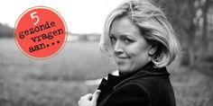 5 gezonde vragen aan Jacqueline van Lieshout Fit & Gezond, Gezonde vragen - Margriet