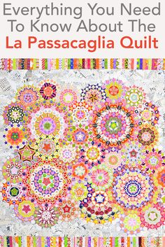 You'll find everything you need to get started with the La Passacaglia quilt here!