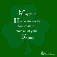 http://www.classiclegacy.com/2016/custom-gifts/irish-quotes-and-gifts-to-celebrate/