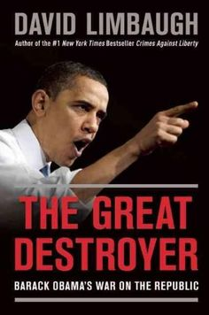 Obama has been a one-man wrecking ball When it comes to our prosperity, our freedom tradition, and our constitutional government, President Barack Obama has been the great destroyer?knocking down the