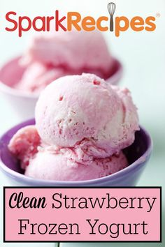 Clean Strawberry Frozen Yogurt Recipe. All the yummy strawberry frozen yogurt taste with none of the guilt! | via @SparkRecipes