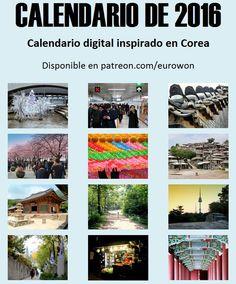 Anuncio del calendario de Corea para 2016 del blog Eurowon, cuya descarga está disponible en la plataforma Patreon de forma gratuita para mecenas.
