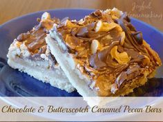 Chocolate and Butterscotch Caramel Pecan Bars--these are a scrumptious treat!